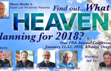 2018.01.11-13 Kat Kerr Elijah List 2018 What is Heaven