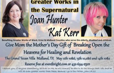 Joan Hunter Kat Kerr May 2017 greater-works-supernatural