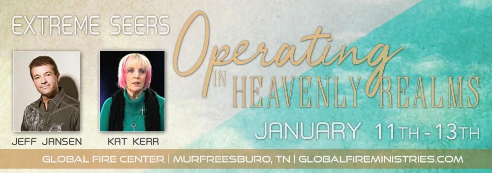 kat kerr jeff jansen Jan 11-13 2019 operating_in_heavenly_realms